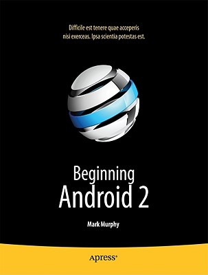 Beginning Android 2 By Murphy, Mark L.
