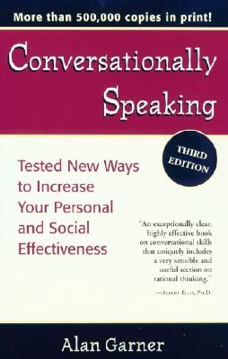 Conversationally Speaking By Garner, Alan